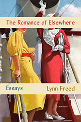 The Romance of Elsewhere by Lynn Freed
